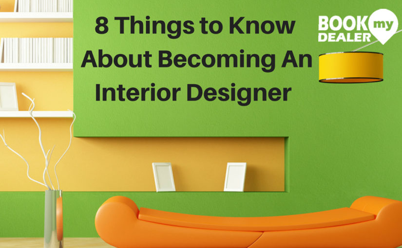 48 Things To Know About Becoming An Interior Designer Custom Being An Interior Designer